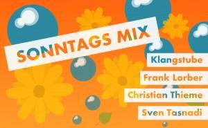 001_sonntags_mix_25_08_2013